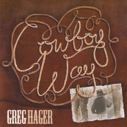 Hager, Greg - Cowboy Way CD Cover Art