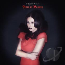 Chelsea Wolfe � Pain is Beauty