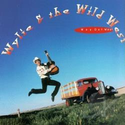 Wylie & The Wild West - Way Out West CD Cover Art