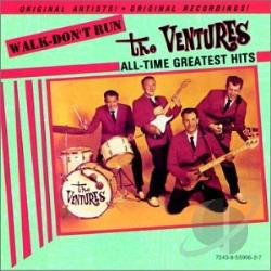 Ventures - Walk -- Don't Run: All Time Greatest Hits CD Cover Art