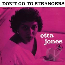 Jones, Etta - Don't Go to Strangers CD Cover Art