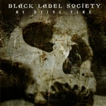 Black Label Society - My Dying Time DB Cover Art