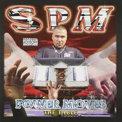 South Park Mexican - Power Moves CD Cover Art