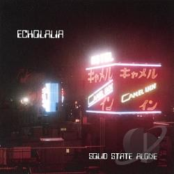 Echolalia - Solid State Alone CD Cover Art