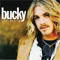 Covington, Bucky - Bucky Covington CD Cover Art