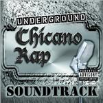 Underground Chicano Rap Soundtrack (Explicit) DB Cover Art