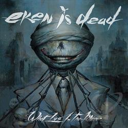 Eken Is Dead - What Lies In The Mirror CD Cover Art