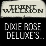 Willmon, Trent - Dixie Rose Deluxe's Honky Tonk, Feed Store, Gun Shop, Used Car, Beer, Bait, Bbq, Barber Shop, Laundromat DB Cover Art