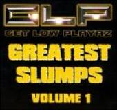 Get Low Playaz - Greatest Slumps Volume 1 CD Cover Art