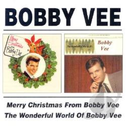 Vee, Bobby - Merry Christmas from Bobby Vee/The Wonderful World Of CD Cover Art