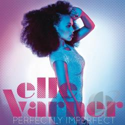Elle Varner - Perfectly Imperfect CD Cover Art