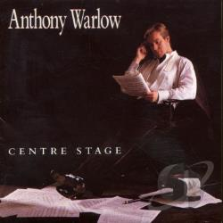 Warlow, Anthony - Centre Stage CD Cover Art