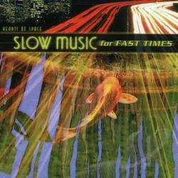 Slow Music for Fast Times CD Cover Art