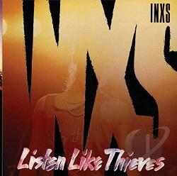 INXS - Listen Like Thieves CD Cover Art