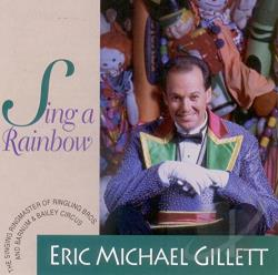 Gillett, Eric Michael - Sing A Rainbow CD Cover Art