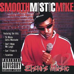 Smooth Mistic Mike - Elsie's Music CD Cover Art