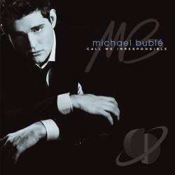 Buble, Michael - Call Me Irresponsible CD Cover Art