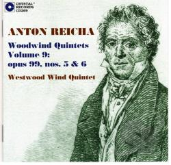 Reicha, Anton - Anton Reicha: Woodwind Quintets, Vol. 9: Opus 99, Nos. 5 & 6 CD Cover Art