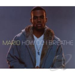Mario - How Do I Breathe CD Cover Art