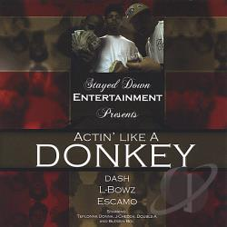 Stayed Down Entertainment - Actin' Like A Donkey CD Cover Art