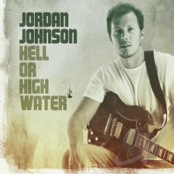 Johnson, Jordan - Hell or High Water CD Cover Art