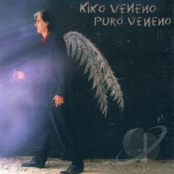 Veneno Kiko - Puro Veneno CD Cover Art