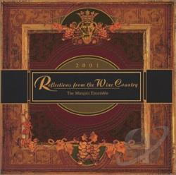 Marquis Ensemble - Reflections from the Wine Country CD Cover Art