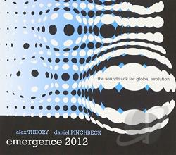 Pinchbeck, Daniel / Theory, Alex - Emergence 2012 CD Cover Art