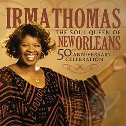 Thomas, Irma - Soul Queen of New Orleans: 50th Anniversary CD Cover Art