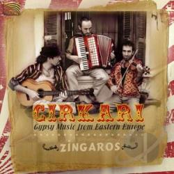 Zingaros - Cirkari - Gypsy Music From Eastern Europe CD Cover Art