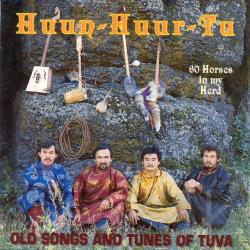 Huun-Huur-Tu - 60 Horses in My Herd: Old Songs and Tunes of Tuva CD Cover Art