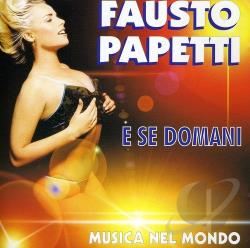Papetti, Fausto - E Se Domani CD Cover Art