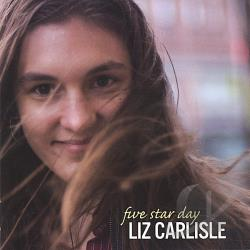 Carlisle, Liz - Five Star Day CD Cover Art