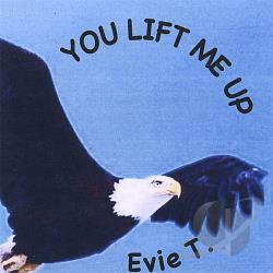 Evie T. - You Lift Me Up CD Cover Art