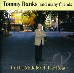 Banks, Tommy - In The Middle Of The Road CD Cover Art