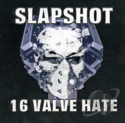 Slapshot - 16 Valve Hate CD Cover Art