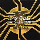 Love - Hate - Greatest And Latest CD Cover Art