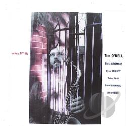 O'Dell, Tim - Before My Life CD Cover Art