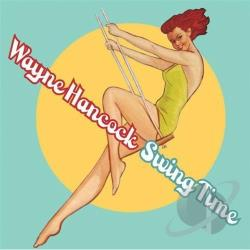 Hancock, Wayne - Swing Time CD Cover Art