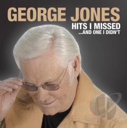 Jones, George - Hits I Missed...And One I Didn't CD Cover Art