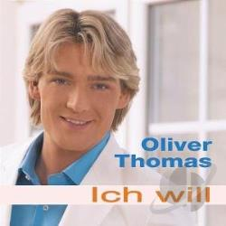 Thomas, Oliver - Ich Will CD Cover Art