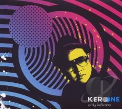 One, Kero - Early Believers CD Cover Art