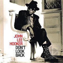 Hooker, John Lee - Don't Look Back CD Cover Art