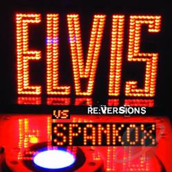 Spankox - Re: Versions - Elvis Presley's First Remix Album CD Cover Art