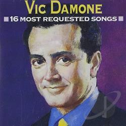 Damone, Vic - 16 Most Requested Songs CD Cover Art