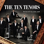 Ten Tenors - Nostalgica DB Cover Art