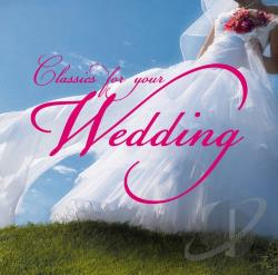 Classics for Your Wedding CD Cover Art