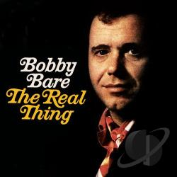 Bare, Bobby - Real Thing/I Hate Goodbyes/Ride Me Down Easy CD Cover Art