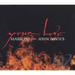 Mark 'oh Vs John Davis - Your Love DS Cover Art
