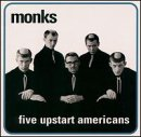 Monks - Five Upstart Americans CD Cover Art
